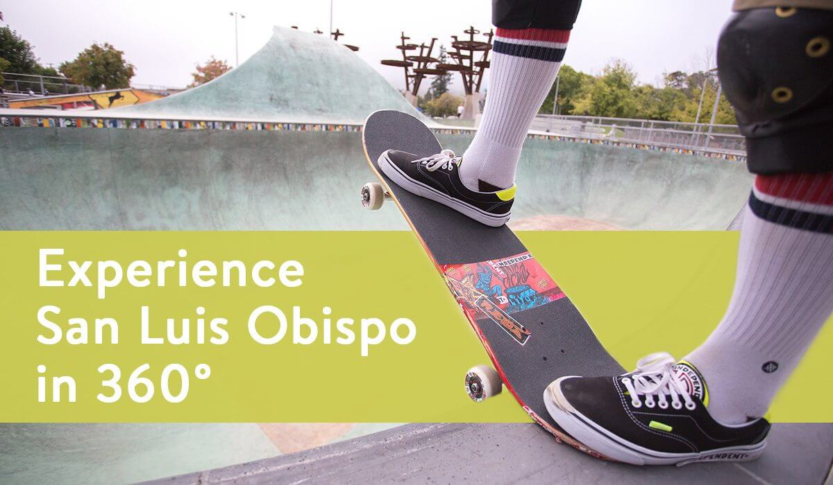Experience San Luis Obispo in 360 degrees - be here.