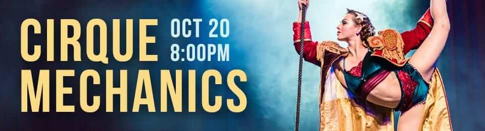 Cirque Mechanics at the Performing Arts Center