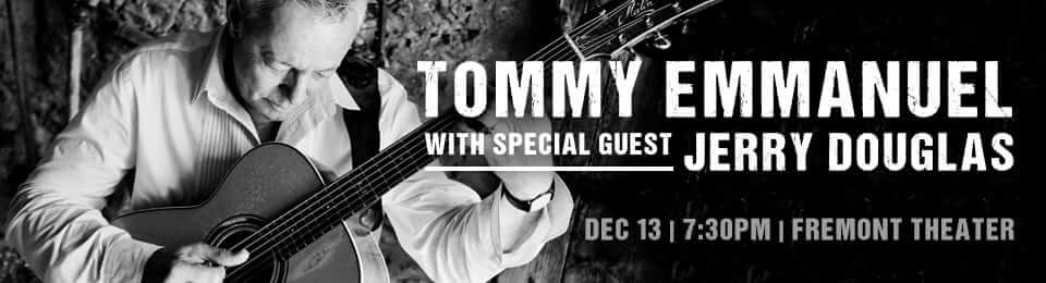 Tommy Emmanuel at Fremont SLO