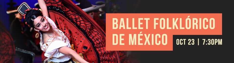 Ballet Folklorico de Mexico at the PAC
