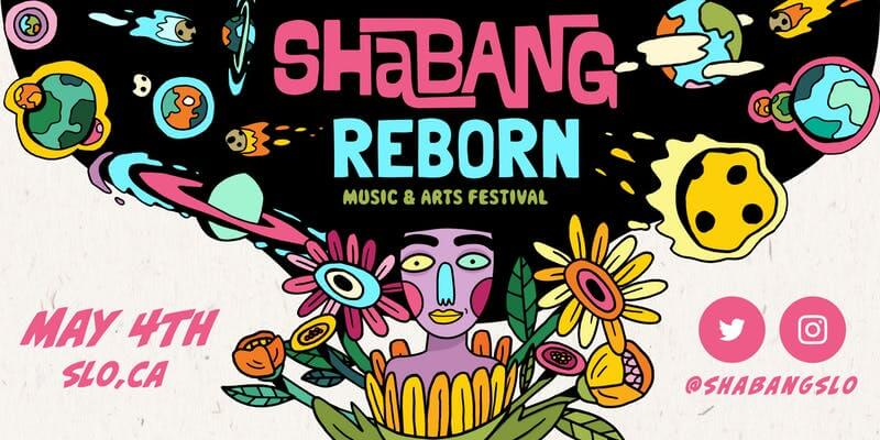 Shabang: Music and Arts Festival San Luis Obispo
