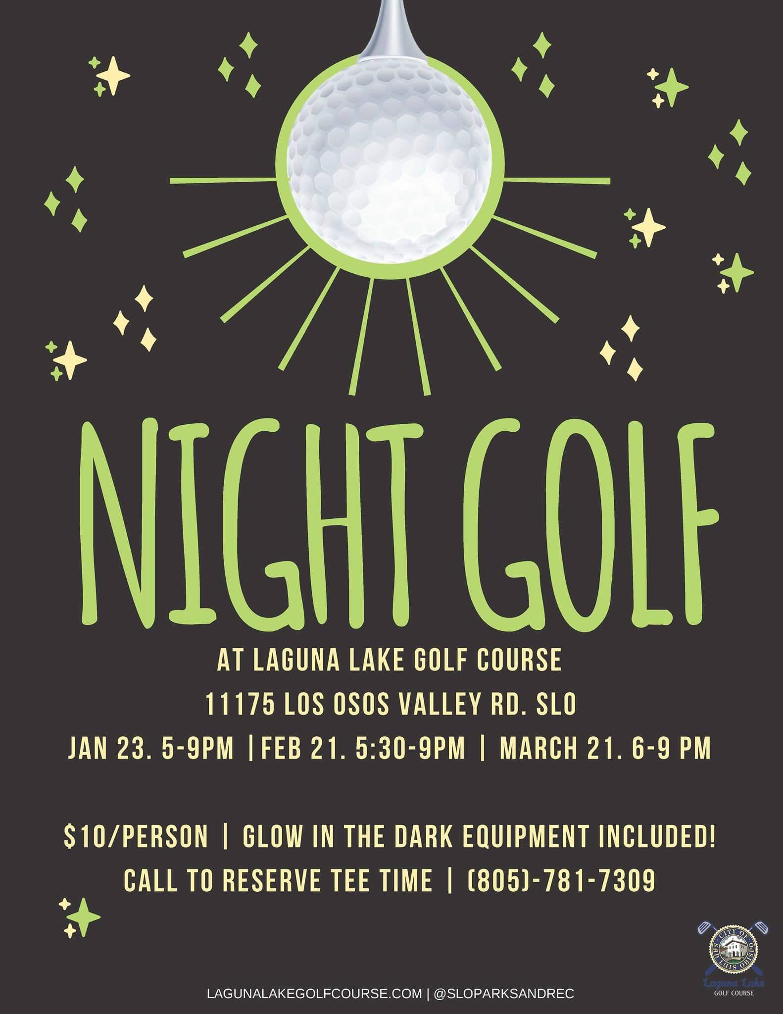 Night Golf at Laguna Lake Golf Course in San Luis Obispo Event Flyer