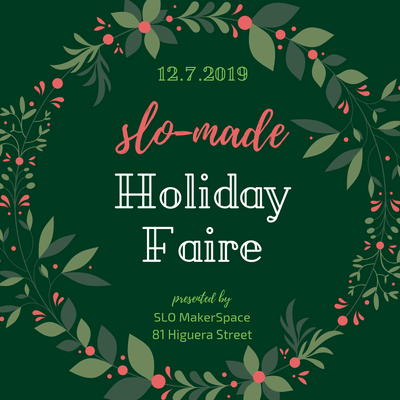 SLO Made Holiday Faire 2019